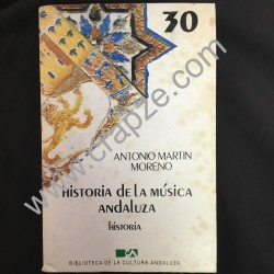 Historia de la música andaluza. Obra de Antonio Martín Moreno.