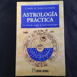 Astrología práctica. Un método simple para hacer horóscopos. Obra del Conde Saint Germain