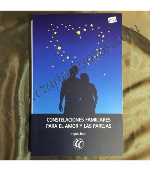 Constelaciones familiares para el amor y las parejas. Obra de Ingala Robl
