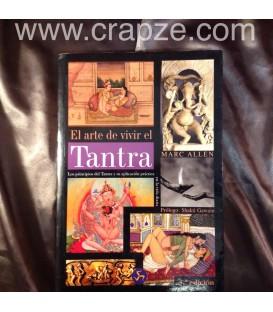 El arte de vivir el Tantra. Obra de Marc Allen