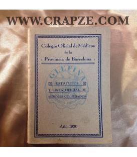 Estatutos y lista oficial de los señores colegiados en 1930. Del colegio oficial de médicos de la provincia de Barcelona.
