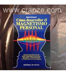 Cómo desarrollar el Magnetismo personal. Obra de Valerio Ramponi