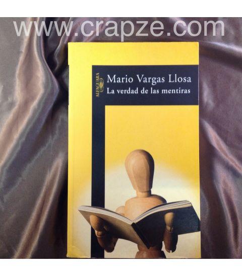 La verdad de las mentiras. Obra de Mario Vargas Llosa