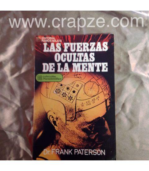 Las fuerzas ocultas de la mente obra del dr frank - Libros para relajar la mente ...