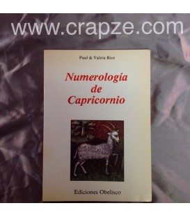 Numerología de Capricornio. Obra de Paul y Valeta Rice.