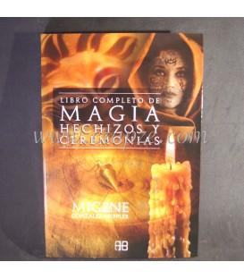 Libro completo de Magia, Hechizos y Ceremonias.