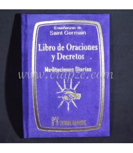 Libro de Oraciones y Decretos. Meditaciones diarias.