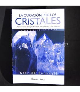 La curación por los Cristales. Katrina Raphaell