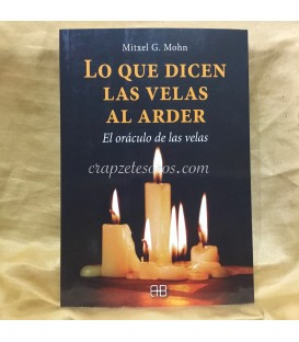 Lo que dicen las velas al arder. El Oráculo de las velas.