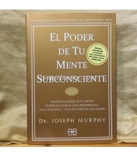 El poder de tu mente subconsciente.