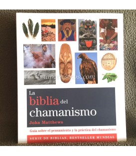 La Biblia del Chamanismo