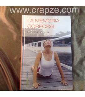 La memoria corporal. Obra de Luz Casanovas.
