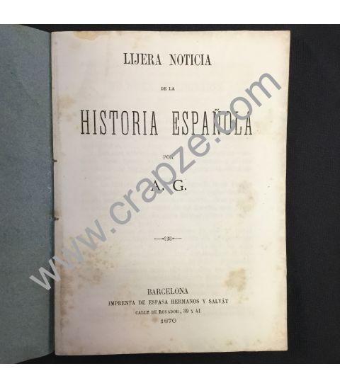 Lijera noticia de la Historia de España. Obra de A. G.