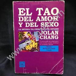 El Tao del amor y del Sexo. La antigua vía china hacia el éxtasis.Obra de Jolan Chang