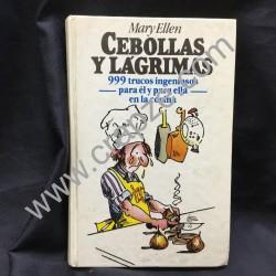 Cebollas y lágrimas. 999 trucos ingeniosos para él y para ella en la cocina. Obra de Mary Ellen
