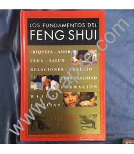 Los fundamentos del Feng Shui. Riqueza, amor, salud, relaciones...hijos, familias. Obra de Lillian Too