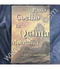 La quinta montaña. Una novela sobre lo inevitable. Obra de Paulo Coelho