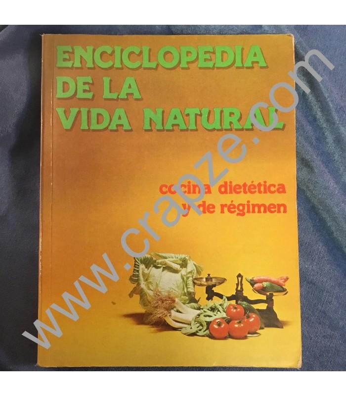 Enciclopedia de la vida natural cocina diet tica y de for Enciclopedia de cocina pdf
